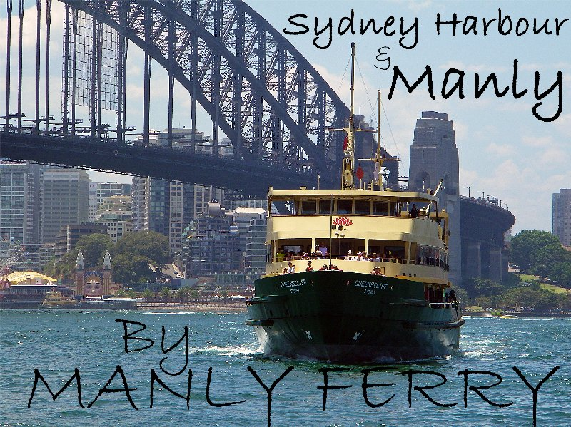 Sydney Harbour & Manly By Manly Ferry