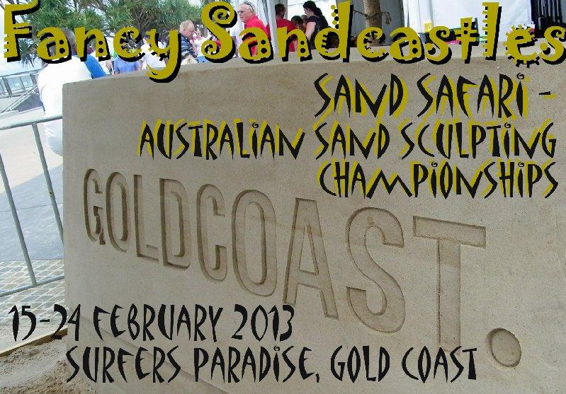 Fancy Sandcastles - Sand Safari Australian Sand Sculpting Championships 2013