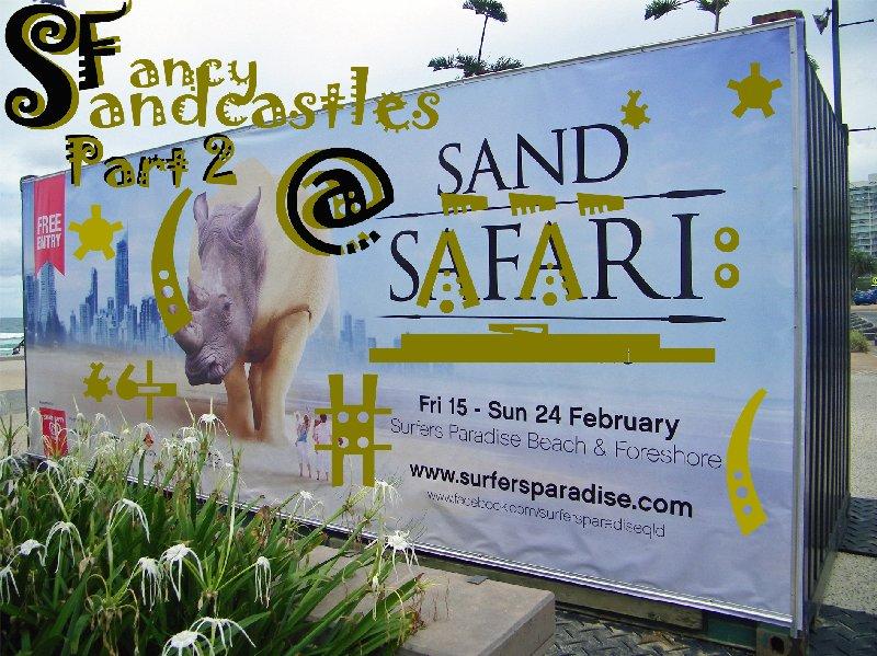 Fancy Sandcastles - Australian Sand Sculpting Championships 2013 - Part II