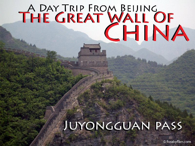 A Day Trip From Beijing - The Great Wall Of China - Juyongguan Pass