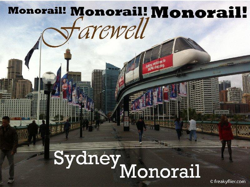 Monorail! Monorail! Monorail! Farewell Sydney Monorail