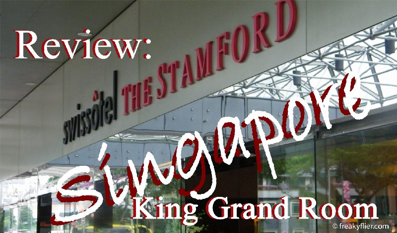 Review: Swissotel The Stamford King Grand Room