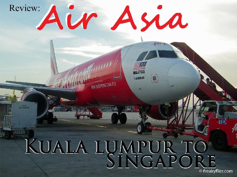Review: Air Asia - Kuala Lumpur to Singapore