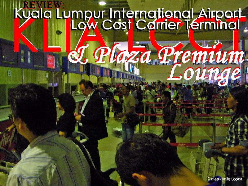 KLIA LCCT Kuala Lumpur International Airport Low Cost Carrier Terminal & Plaza Premium Lounge