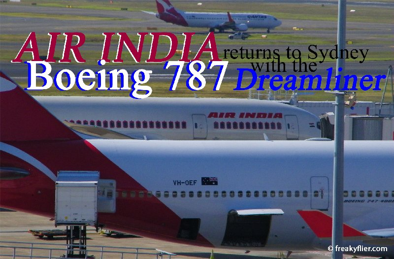 Air India returns to Sydney with the Boeing 787 Dreamliner