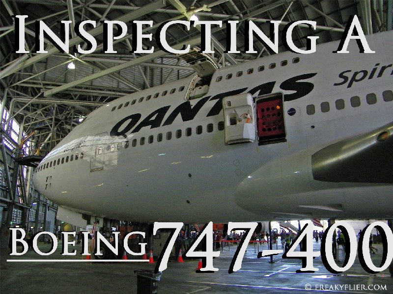 Inspecting A Qantas Boeing 747-400