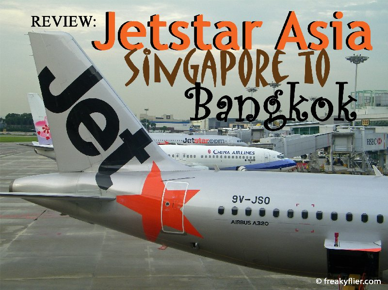 Review: Jetstar Asia Singapore to Bangkok