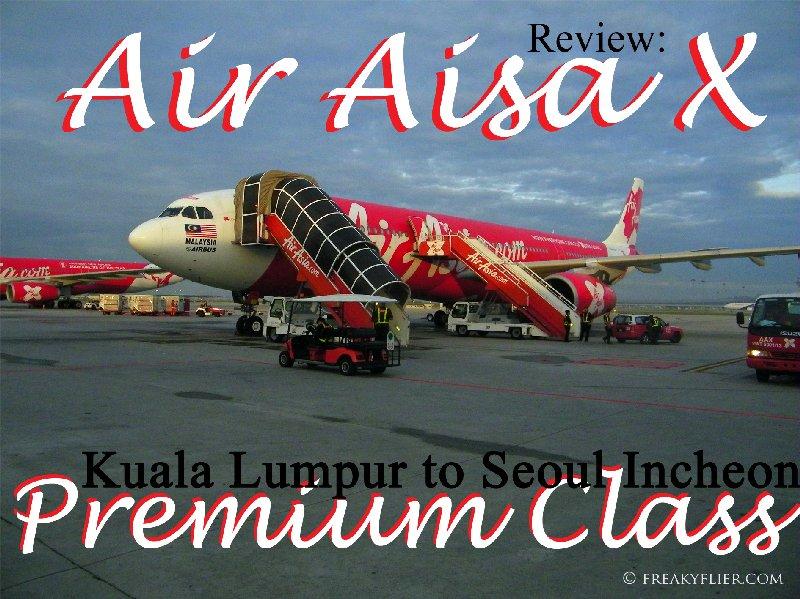 AIr Asia X. Kuala Lumpur to Seoul Incheon Premium Class