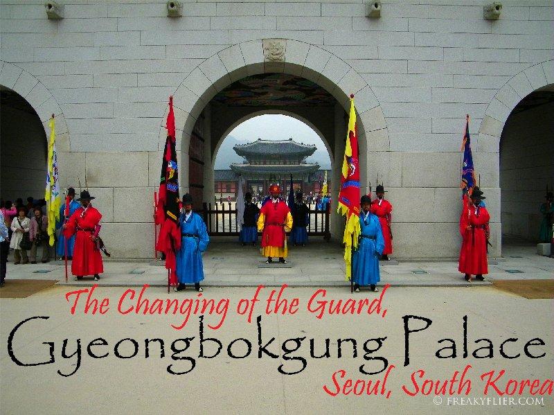 The Changing of the Guard Gyeongbokgung Palace, Seoul, South Korea
