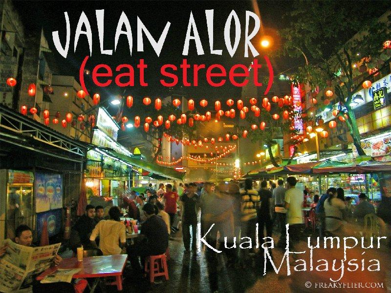 Jalan Alor (eat street) Kuala Lumpur, Malaysia