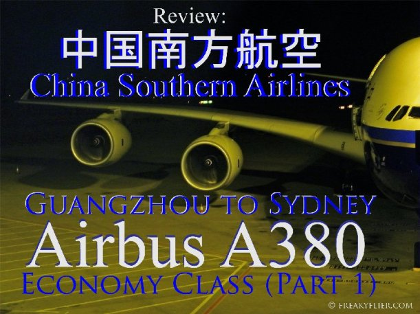 Review: 中国南方航空 China Southern Airlines, Guangzhou to Sydney - Airbus A380, Economy Class