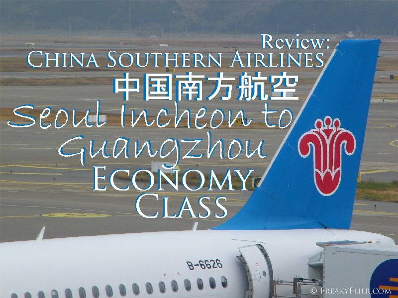 Review: China Southern Airlines, Seoul Incheon to Guangzhou Economy Class