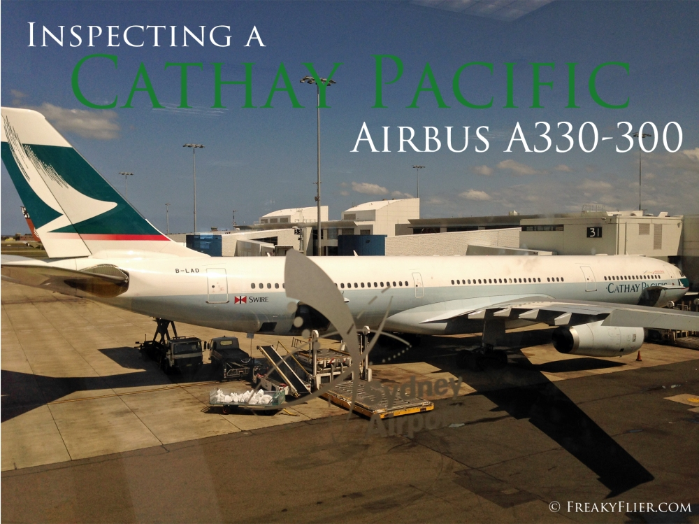 Inspecting a Cathay Pacific Airbus A330-300 at Sydney Airport