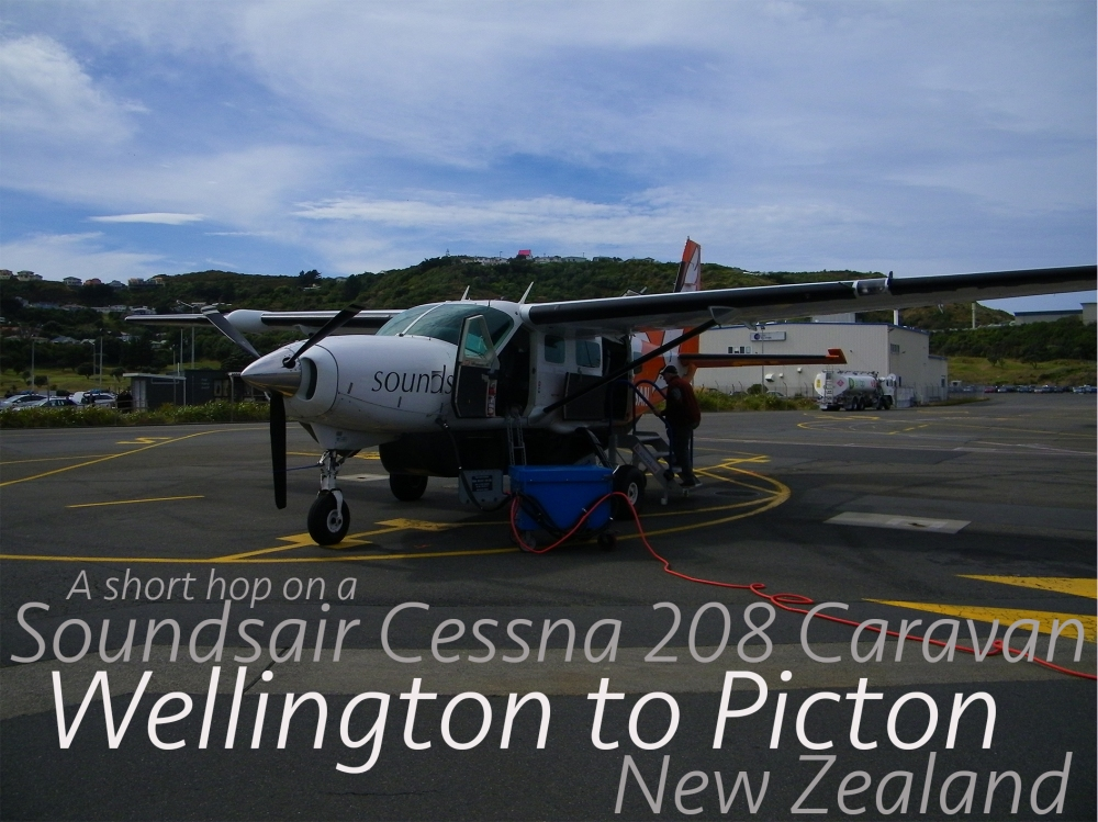 A short hop on Soundsair Cessna 208 Caravan - Wellington to Picton, New Zealand